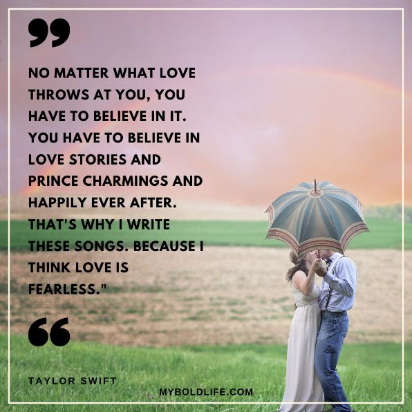 Taylor Swift quote about believing in love